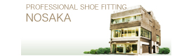 NOSAKA Professional Fitting